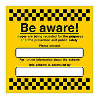 Be aware Images are being recorded sign