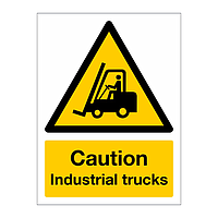 Caution Industrial trucks sign