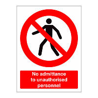 No admittance to unauthorised persons sign
