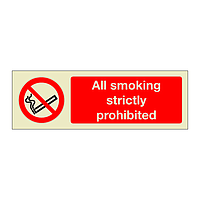 All smoking strictly prohibited (Marine Sign)