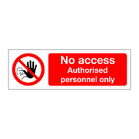 No access Authorised personnel only sign