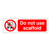 Do not use scaffold sign