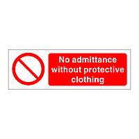 No admittance without protective clothing sign