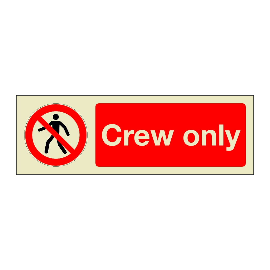 Crew Only (Marine Sign)