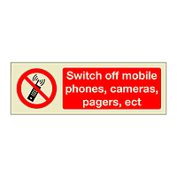 Switch off Mobile Phones Cameras Pagers Ect  (Marine Sign)