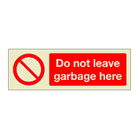 Do not leave garbage here (Marine Sign)