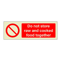 Do not store raw and cooked food together (Marine Sign)