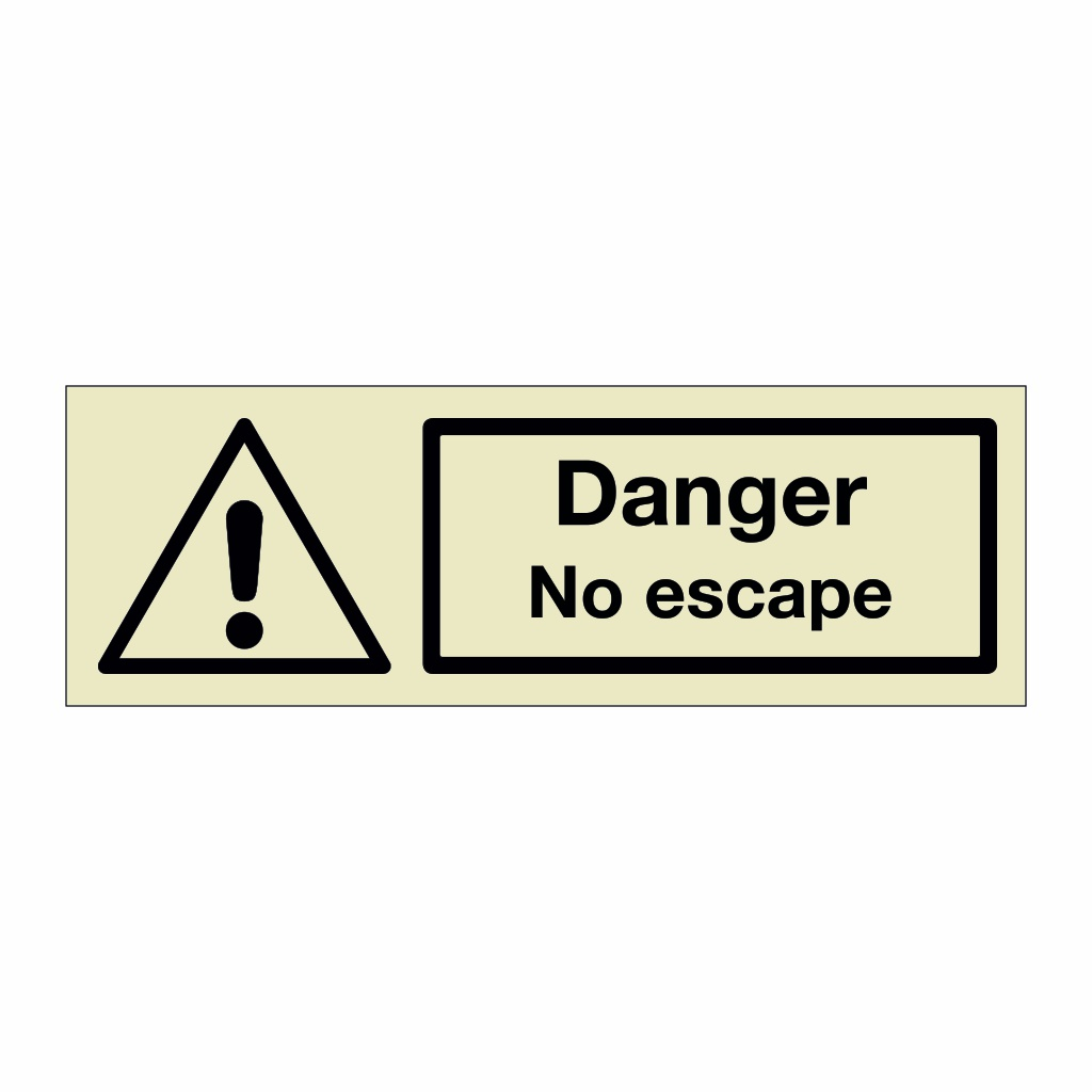 Danger No escape (Marine Sign)
