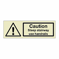 Caution Steep stairway use handrails (Marine Sign)
