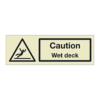 Caution Wet deck (Marine Sign)