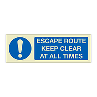 Escape route keep clear at all times (Marine Sign)