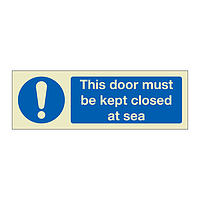 This door must be closed at sea (Marine Sign)