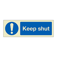 Keep shut (Marine Sign)