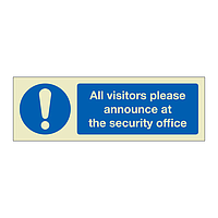 All visitors please announce at security office (Marine Sign)