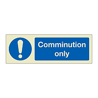 Communition only (Marine Sign)
