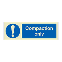 Compaction only (Marine Sign)