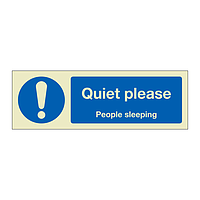 Quiet please people sleeping (Marine Sign)