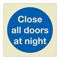 Close all doors at night (Marine Sign)