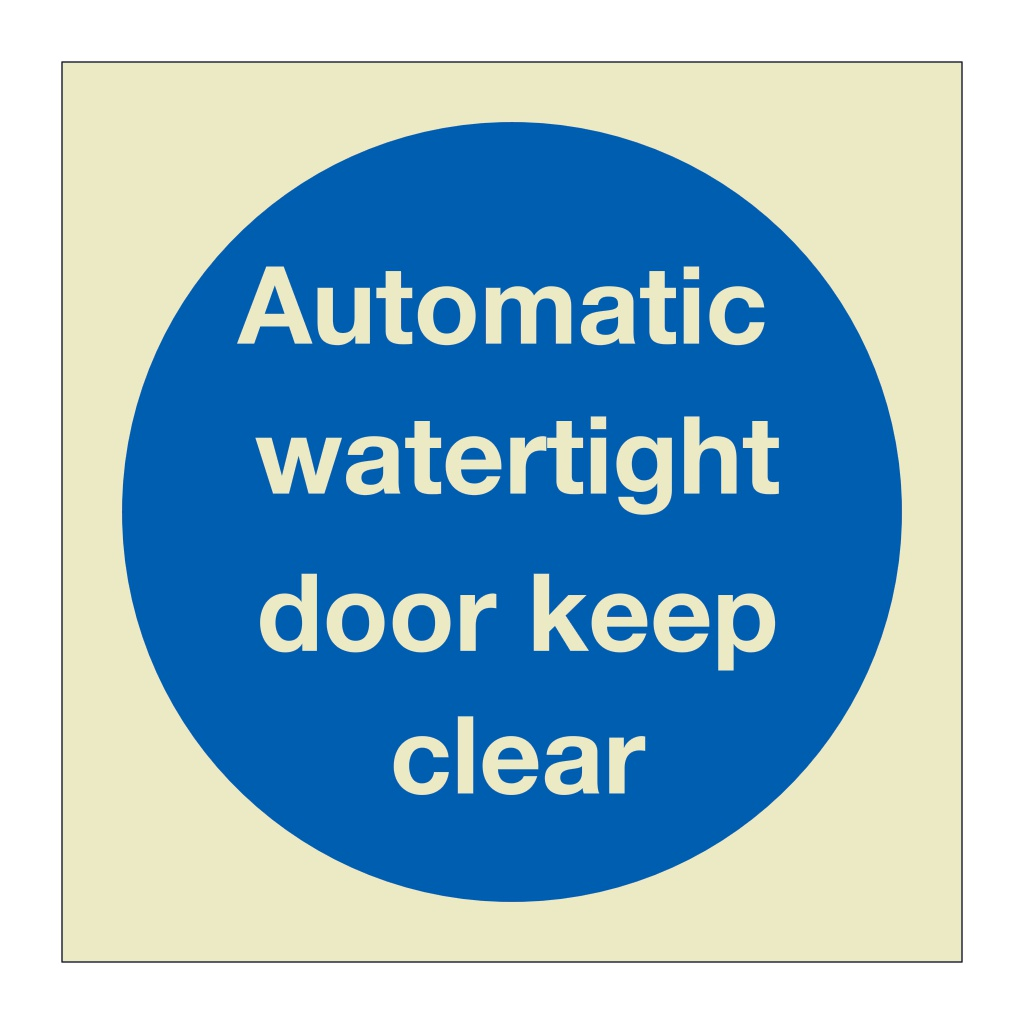 Automatic watertight door keep clear (Marine Sign)