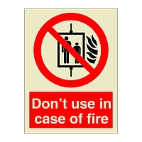 Do Not Use In Case Of Fire Lift (Marine Sign)