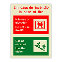 In Case of Fire Do Not Use the Lift Bilingual English Portuguese (Marine Sign)