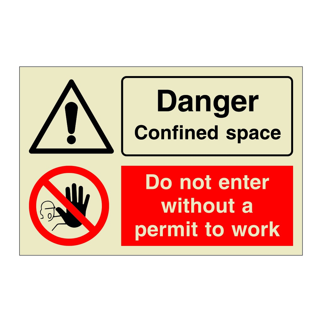 Danger Confined Space Do Not Enter Without a Permit To Work (Marine Sign)